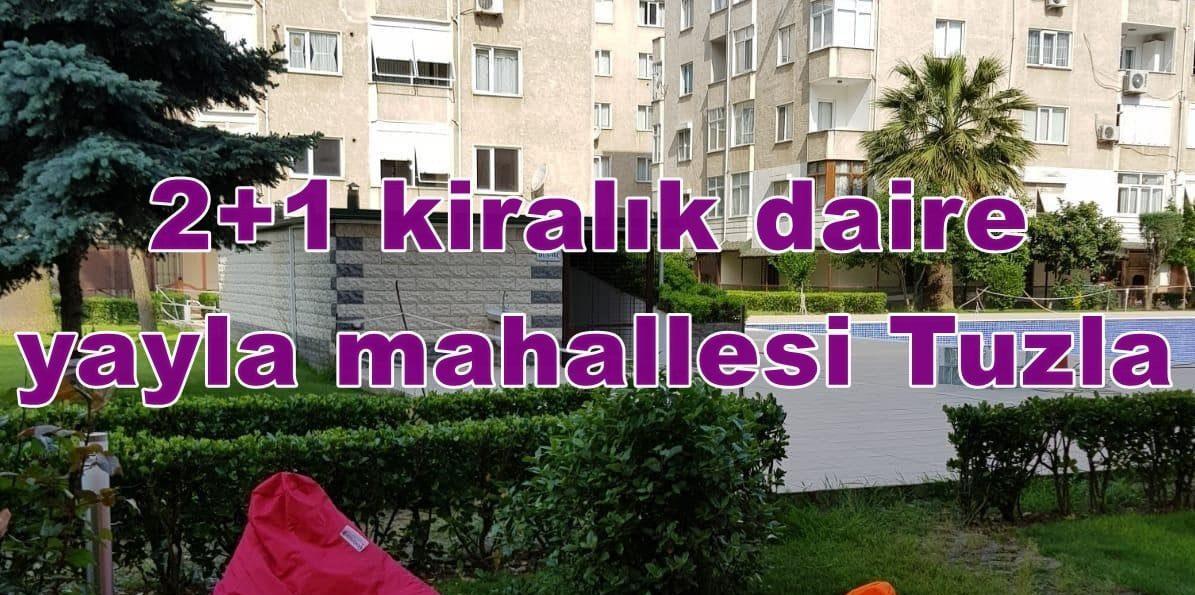 2+1 kiralık daire yayla mahallesi Tuzla